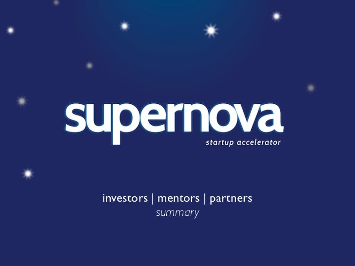 investors | mentors | partners           summary