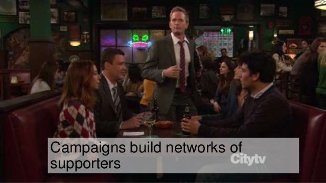 Campaigns build networks of supporters