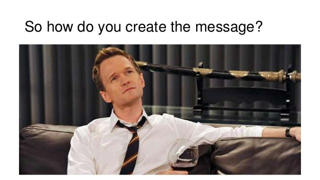 So how do you create the message?