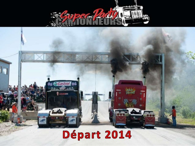Super party camionneur 2014