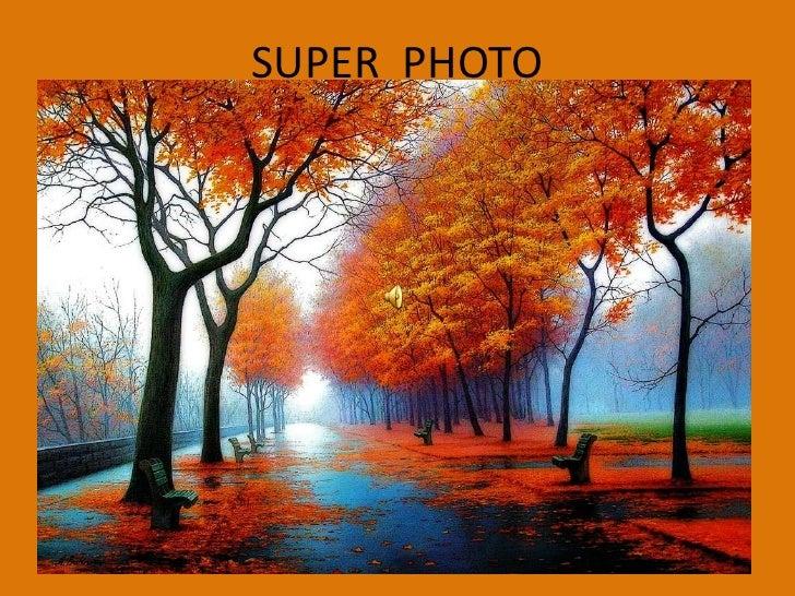 SUPER  PHOTO<br />