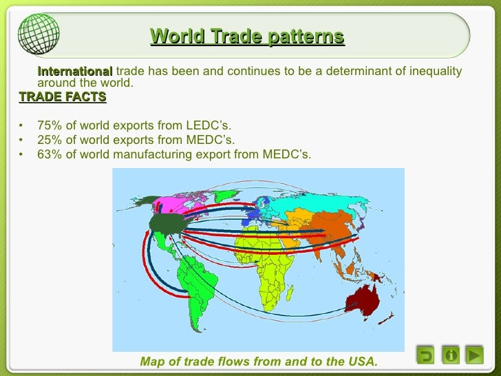 describe the broad pattern of international trade International trade is the exchange of capital, goods the welfare consequences of trade and the pattern of trade most traded export products.