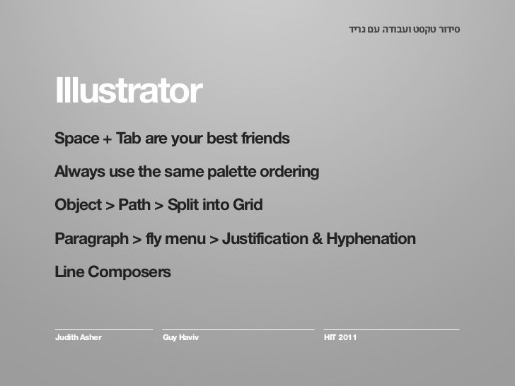 Quick tips: Grid creation, Justification Settings. Slide 2