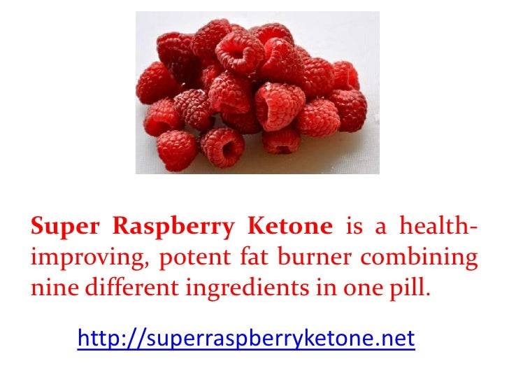 Super Raspberry Ketone is a health-improving, potent fat burner combiningnine different ingredients in one pill.    http:/...