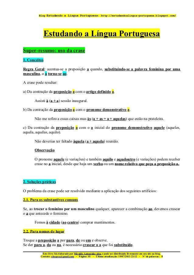 Blog Estudando a Lingua Portuguesa: http://estudandoalingua-portuguesa.blogspot.com/  Estudando a Língua Portuguesa Super-...