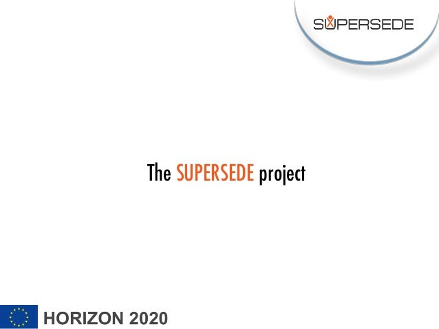 The SUPERSEDE project
