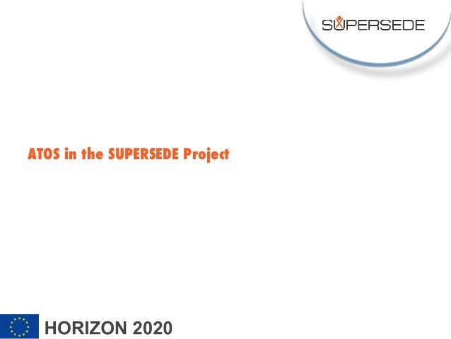 ATOS in the SUPERSEDE Project