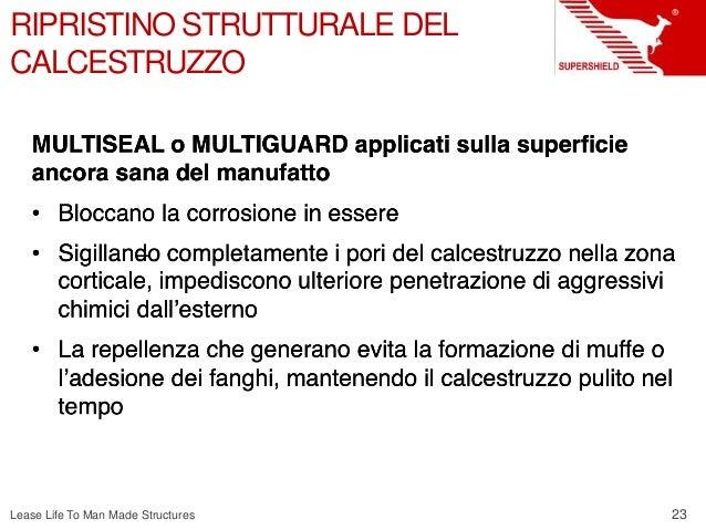 23 Lease Life To Man Made Structures RIPRISTINO STRUTTURALE DEL CALCESTRUZZO