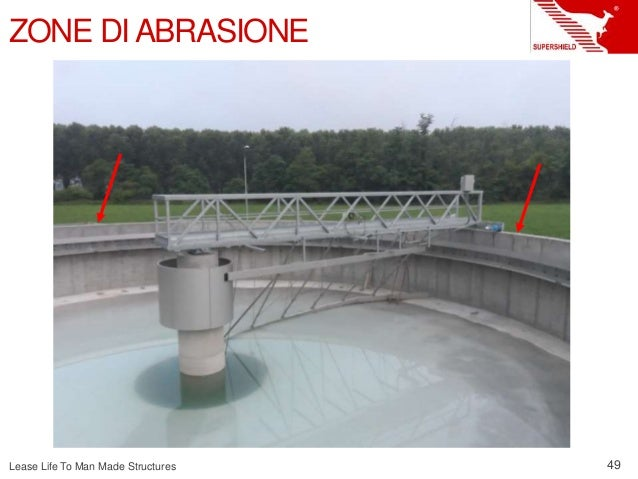 Lease Life To Man Made Structures 49 ZONE DIABRASIONE