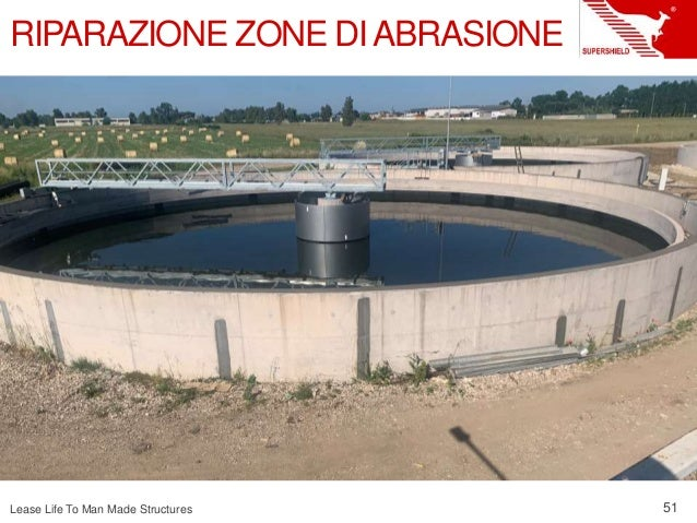 Lease Life To Man Made Structures 51 RIPARAZIONE ZONE DIABRASIONE