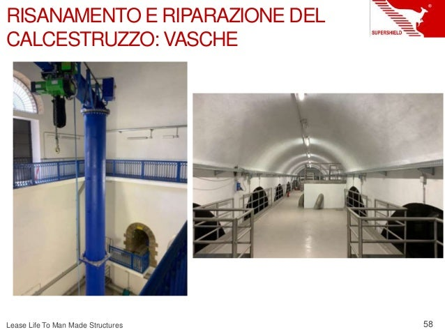 Lease Life To Man Made Structures 58 RISANAMENTO E RIPARAZIONE DEL CALCESTRUZZO: VASCHE