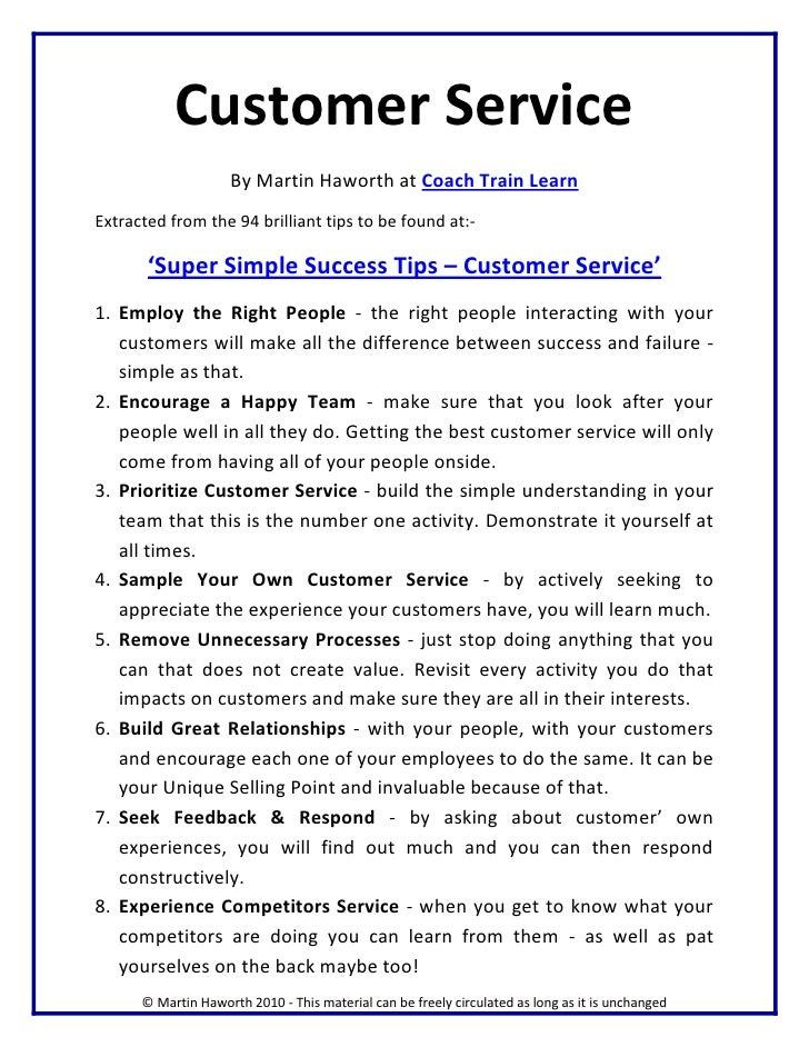 Customer Service                      By Martin Haworth at Coach Train Learn Extracted from the 94 brilliant tips to be fo...