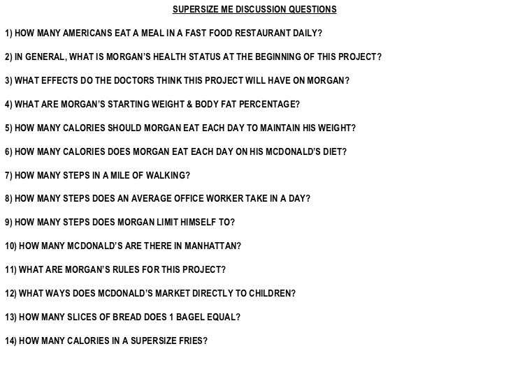 supersize me supersize me discussion questions 1 how many americans eat a meal in a fast food