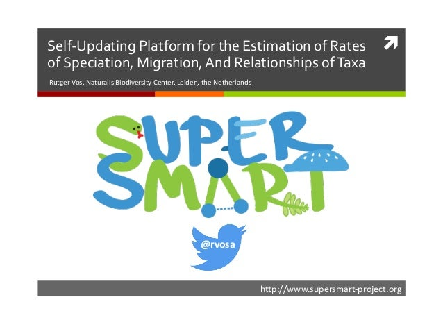    h#p://www.supersmart-‐project.org   Self-‐Updating  Platform  for  the  Estimation  of  Rates   of...