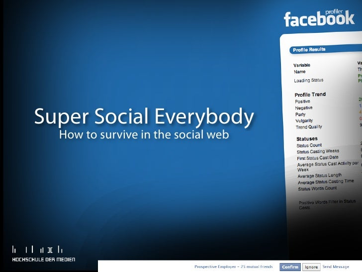 Super Social Everybody  How to survive in the social web