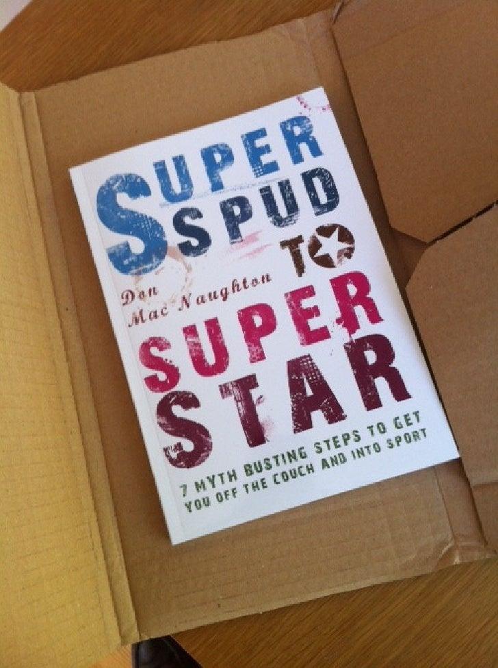 """""""SuperSpud to Superstar"""""""