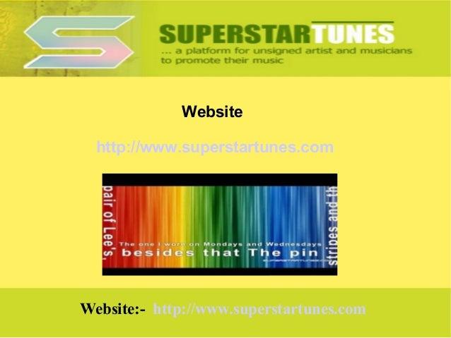 Website http://www.superstartunes.com  Website:- http://www.superstartunes.com