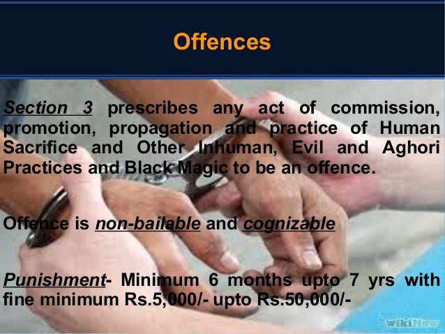 OOffffeenncceess  Section 3 prescribes any act of commission,  promotion, propagation and practice of Human  Sacrifice and...
