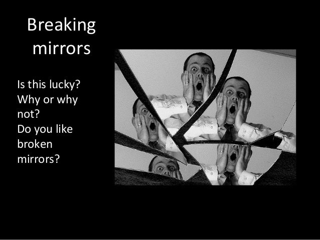 Broken Mirror Superstition