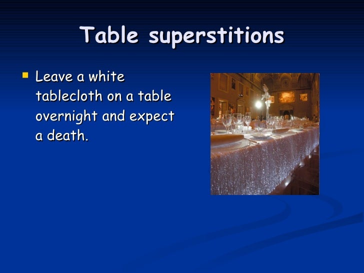 Superstitions in the uk for 13 table superstition