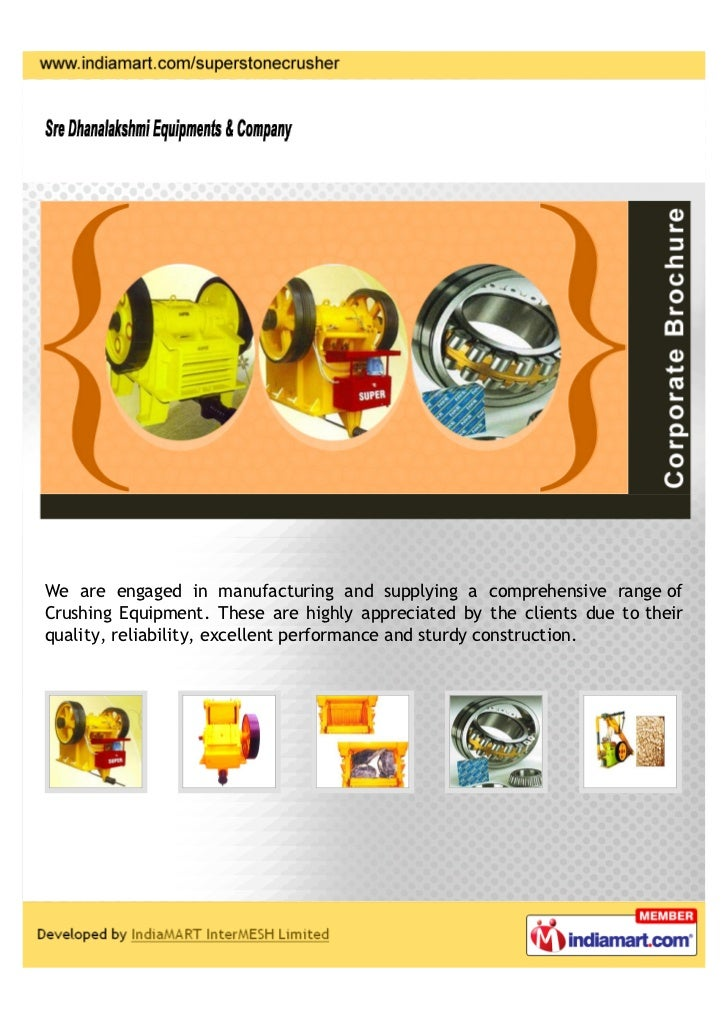 We are engaged in manufacturing and supplying a comprehensive range ofCrushing Equipment. These are highly appreciated by ...