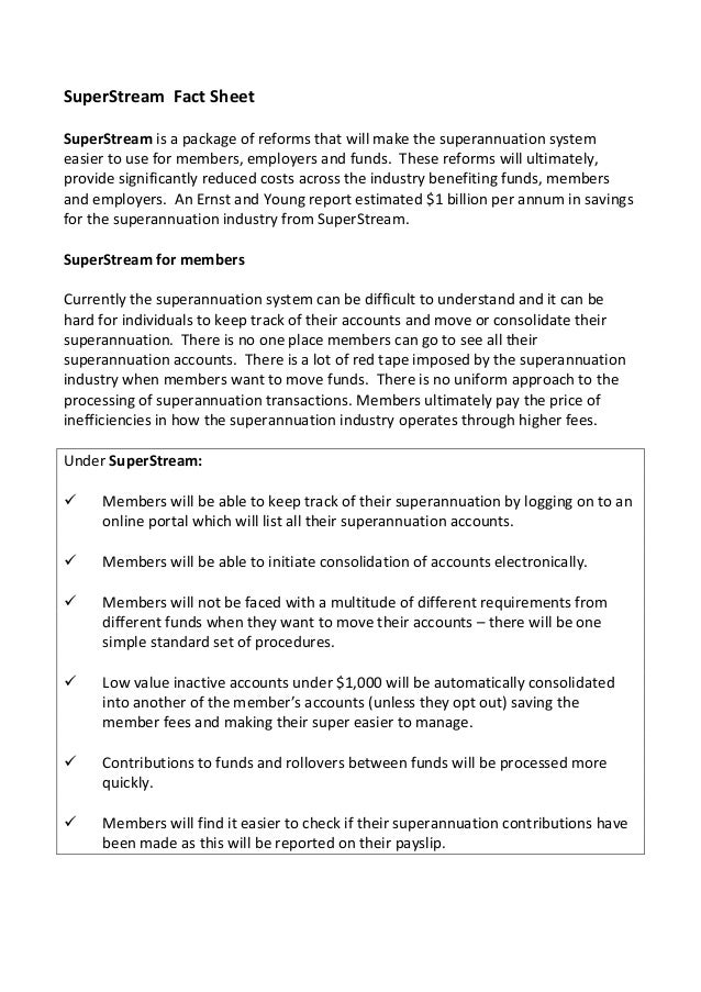 SuperStream Fact Sheet SuperStream is a package of reforms that will make the superannuation system easier to use for memb...
