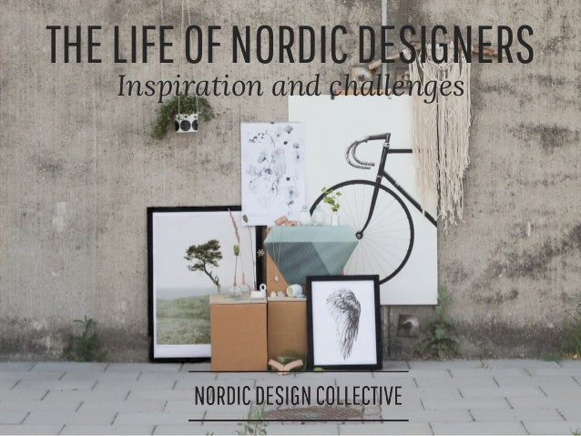 THELIFEOFNORDICDESIGNERS Inspiration and challenges