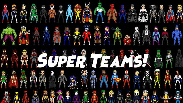 Super Teams!