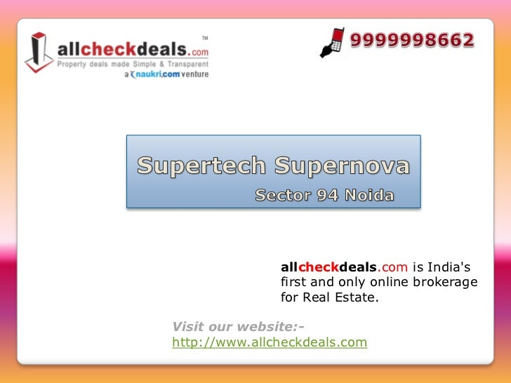 allcheckdeals.com is Indias               first and only online brokerage               for Real Estate.Visit our website:...