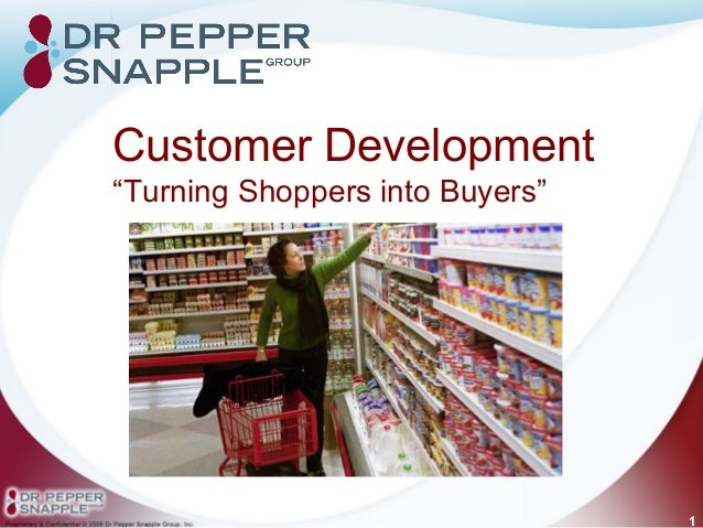 """Customer Development""""Turning Shoppers into Buyers""""                                 1"""