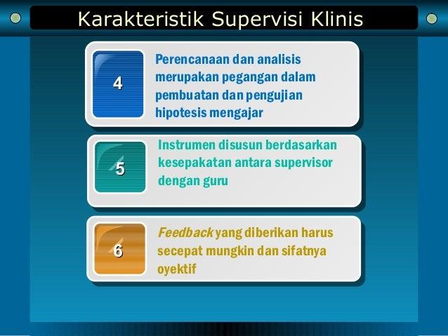 Karakteristik Supervisi Klinis 44 Perencanaan dan analisis merupakan pegangan dalam pembuatan dan pengujian hipotesis meng...