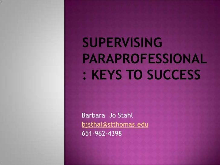 Barbara Jo Stahl bjsthal@stthomas.edu 651-962-4398