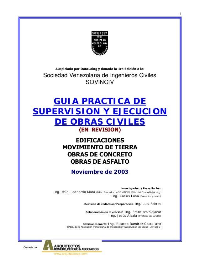 1 Investigación y Recopilación: Ing. MSc. Leonardo Mata (Pdte. Fundador de SOVINCIV- Pdte. del Grupo DataLaing) Ing. Carlo...