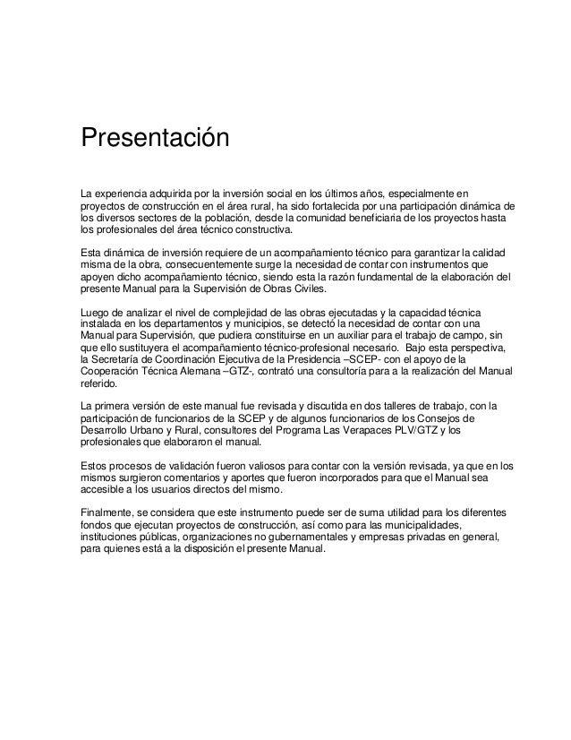 Presentación La experiencia adquirida por la inversión social en los últimos años, especialmente en proyectos de construcc...