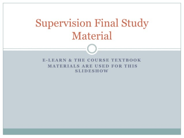 Supervision final study material