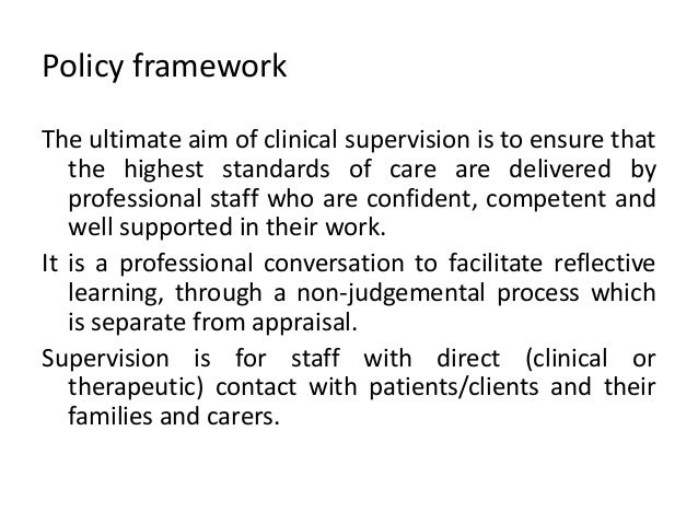 reflection on clinical supervision Reform in house staff working hours and clinical supervision: a thirty year reflection following the release of the bell commission report.