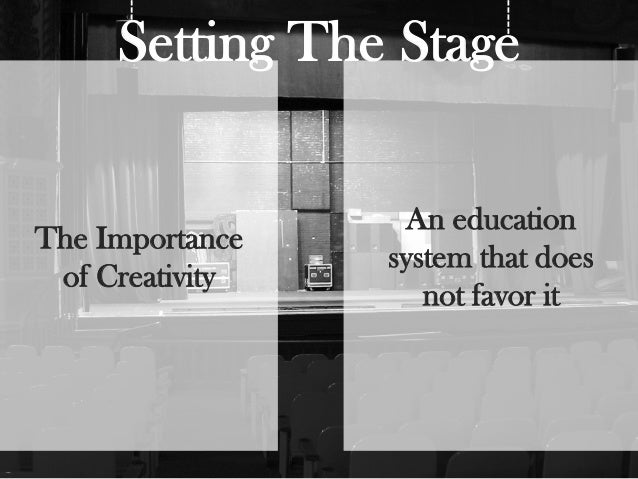 education effect student think creativity What do we know about creativity and those factors which affect creativity sis of the basic attributes of highly creative students and present some ideas of.