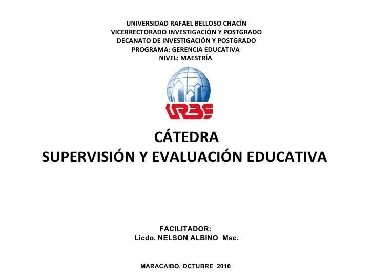 UNIVERSIDAD RAFAEL BELLOSO CHACÍN        VICERRECTORADO INVESTIGACIÓN Y POSTGRADO          DECANATO DE INVESTIGACIÓN Y POS...
