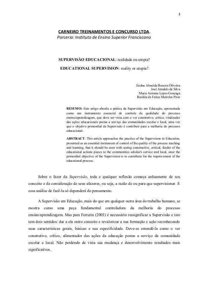 3  CARNEIRO TREINAMENTOS E CONCURSO LTDA. Parceria: Instituto de Ensino Superior Franciscano  SUPERVISÃO EDUCACIONAL: real...