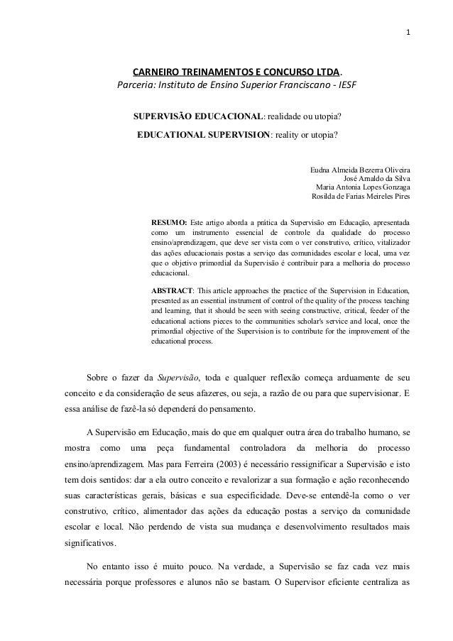1  CARNEIRO TREINAMENTOS E CONCURSO LTDA.  Parceria: Instituto de Ensino Superior Franciscano - IESF  SUPERVISÃO EDUCACION...
