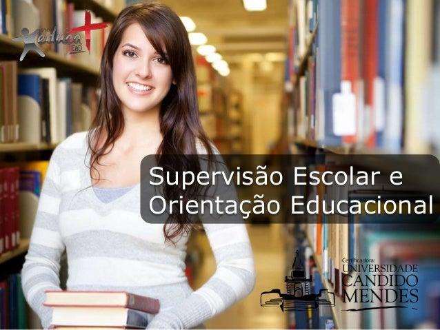 Supervisão Escolar e Orientação Educacional