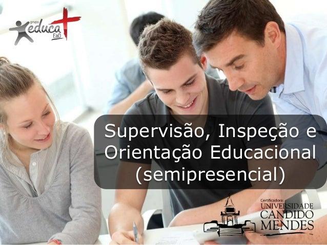 Supervisão, Inspeção e Orientação Educacional (semipresencial)