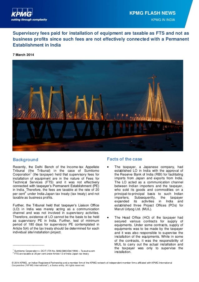 KPMG FLASH NEWS KPMG IN INDIA  Supervisory fees paid for installation of equipment are taxable as FTS and not as business ...