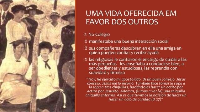 UMA VIDA OFERECIDA EM FAVOR DOS OUTROS Ꞝ No Colégio Ꞝ manifestaba una buena interacción social Ꞝ sus compañeras descubren ...