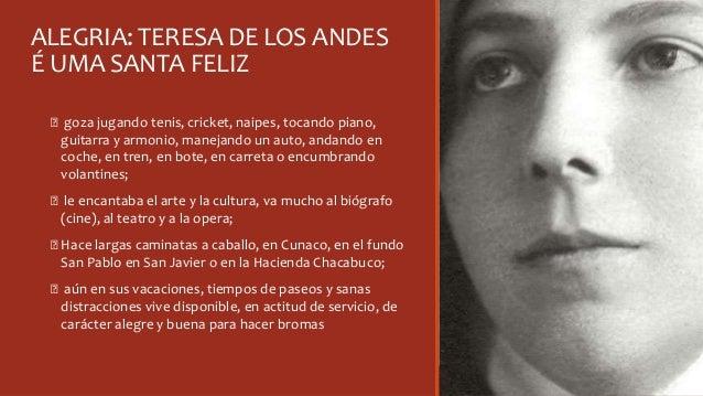 ALEGRIA: TERESA DE LOS ANDES É UMA SANTA FELIZ Ꞝ goza jugando tenis, cricket, naipes, tocando piano, guitarra y armonio, m...