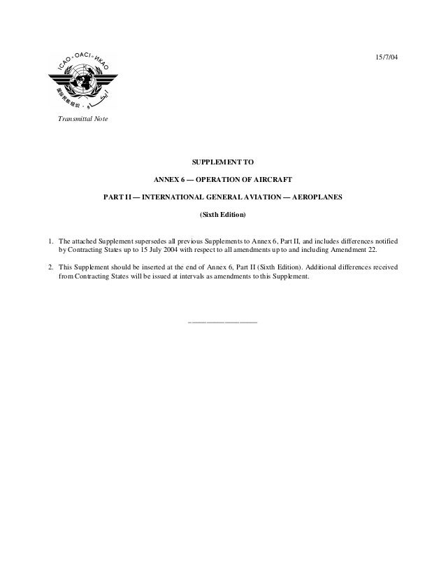15/7/04  Transmittal Note  SUPPLEMENT TO ANNEX 6 — OPERATION OF AIRCRAFT PART II — INTERNATIONAL GENERAL AVIATION — AEROPL...