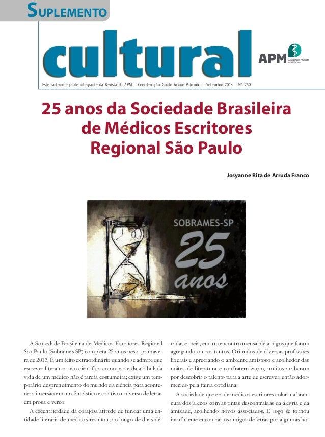 Este caderno é parte integrante da Revista da APM – Coordenação: Guido Arturo Palomba – Setembro 2013 – Nº 250 SUPLEMENTO ...