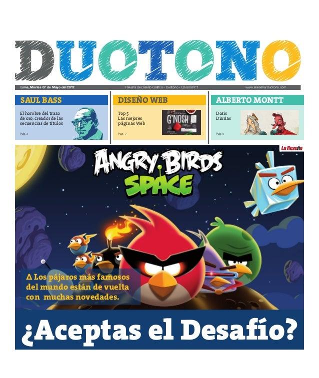 Lima, Martes 07 de Mayo del 2012  Revista de Diseño Gráfico - Duotono - Edición N°1    www.lareseña/duotono.com  S...