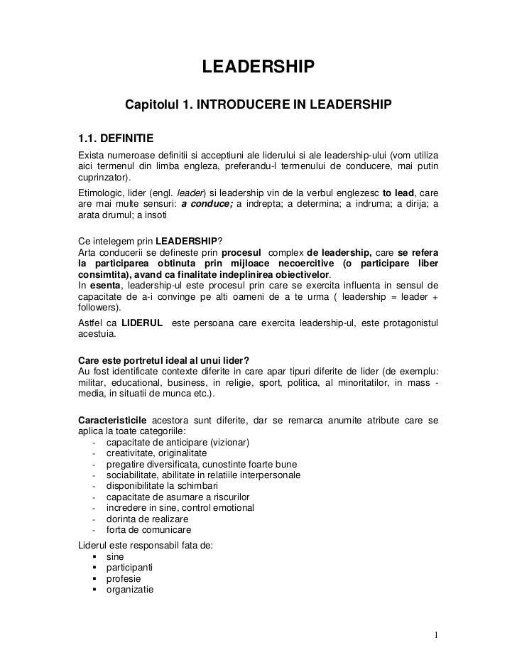 LEADERSHIP           Capitolul 1. INTRODUCERE IN LEADERSHIP1.1. DEFINITIEExista numeroase definitii si acceptiuni ale lide...