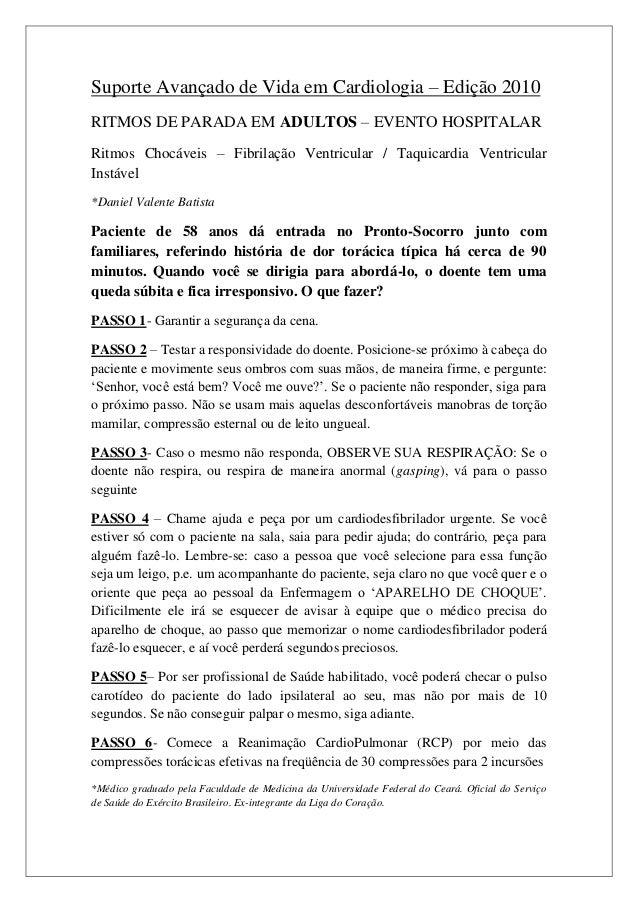 Suporte Avançado de Vida em Cardiologia – Edição 2010RITMOS DE PARADA EM ADULTOS – EVENTO HOSPITALARRitmos Chocáveis – Fib...